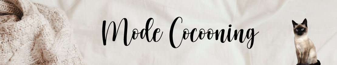 Mode Cocooning